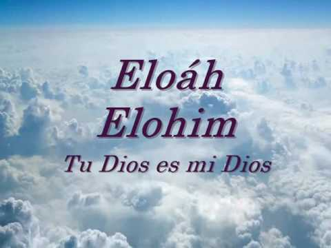 Download Eloah Elohim  [Tu Dios es mi Dios]