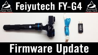 feiyu tech fy g4 6 firmware update v1 11 how to use upgrade software tutorial gopro review mac user