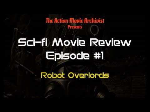 Sci-fi Movie Review Episode 1: Robot Overlords (2014)