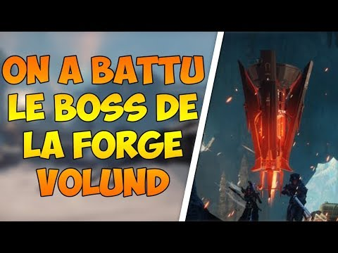 [DESTINY 2] ON A BATTU LE BOSS DE LA FORGE VOLUND !