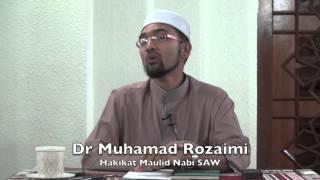 23122015 Dr Muhamad Rozaimi Hakikat Maulid Nabi SAW