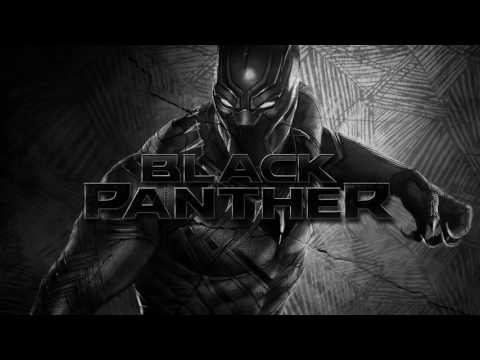 Soundtrack Black Panther (Theme Song - Epic Music) - Musique film Black Panther (2018)
