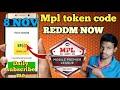 MPl ₹50 cash code Reddm now | mpl ₹50 bonus cash instant payment | Mpl tokens code Reddm fast