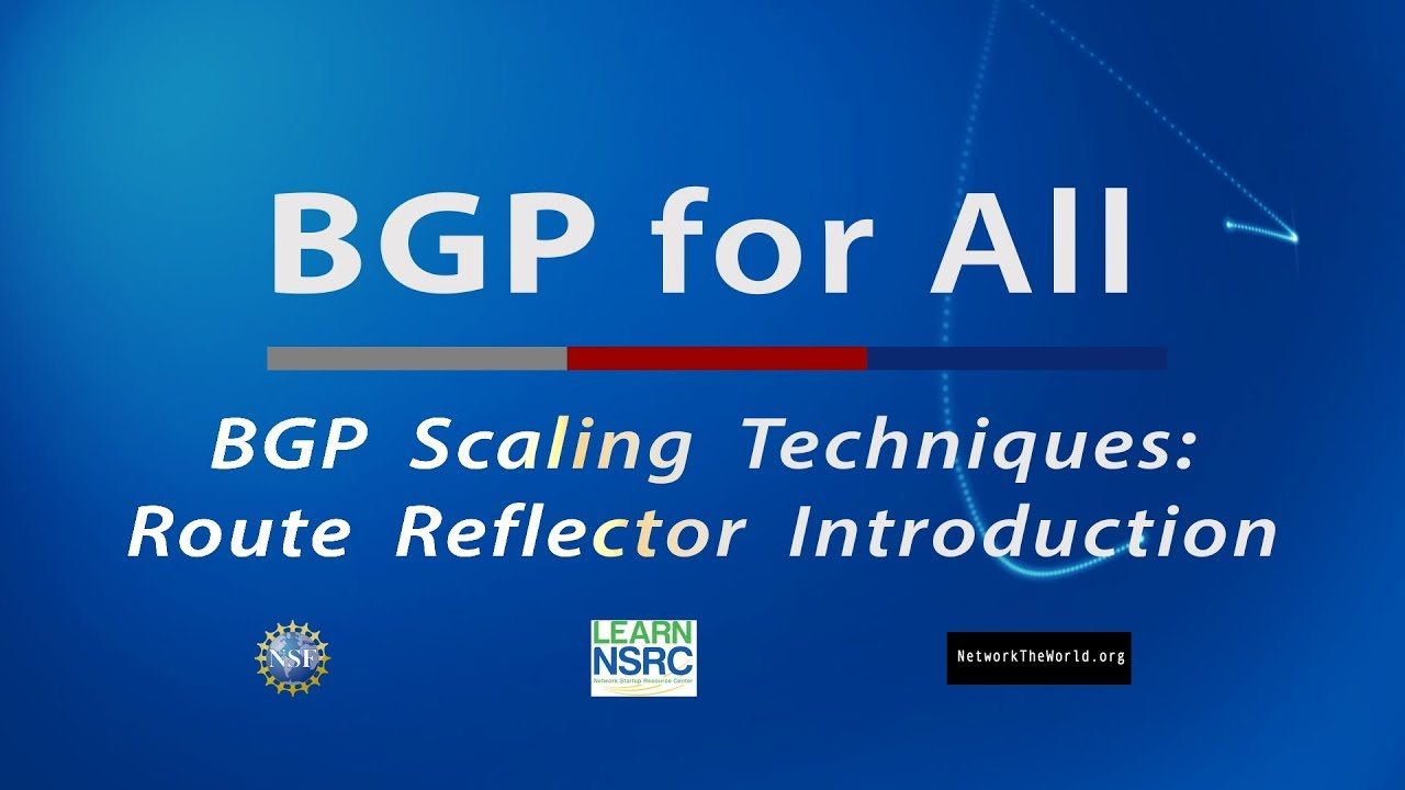 BGP: Route Reflector Introduction | NSRC Training Resources