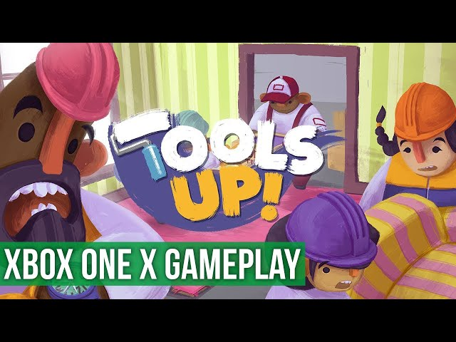 Tools Up - Gameplay (Xbox One X) HD