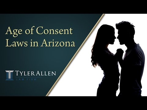 Age of Consent Laws in Arizona | (602) 456-0545 Phoenix, AZ
