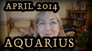 Aquarius Horoscope for April 2014