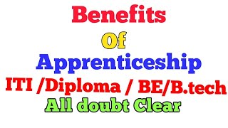 Benefits Of Apprenticeship(ITI, Diploma , BE/B.tech) -skill development Program