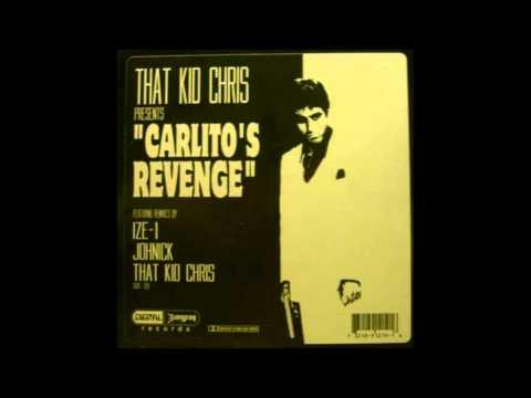 THAT KID CHRIS - Carlitos Revenge - (The '97 Re-Edit)