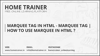 Marquee Tag In HTML - Marquee Tag | How to Use Marquee in HTML ???