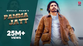 Pamma Jatt : Korala Maan Ft Gurlej Akhtar (Official Video) Desi Crew | Latest Punjabi Songs 2020