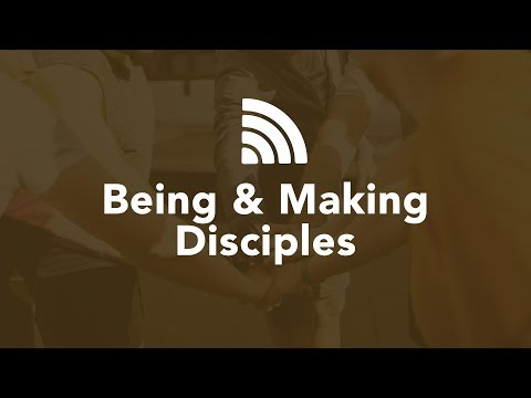 Being & Making Disciples - Bruce Downes The Catholic Guy