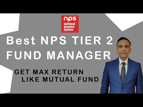 NPS Best Pension Fund Manager for NPS Tier 2 in 2021 |Best Pension Fund Manager| NPS PFM Performance
