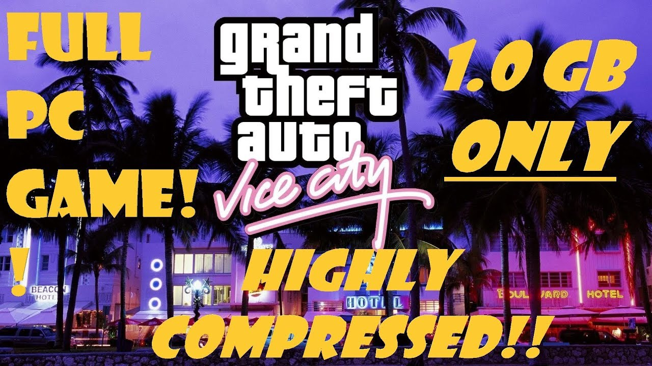 free download gta vice city for pc highly compressed