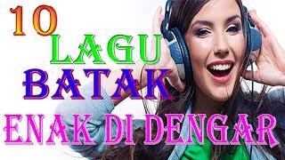 10 LAGU BATAK TERPOPULER 2017 POP BATAK ENAK DI DENGAR SAMBIL TIDUR