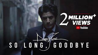 Danny Zee - So Long, Goodbye (Official Music Video)