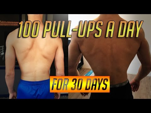100 PULL-UPS A DAY FOR 30 DAYS CHALLENGE RESULTS TRANSFORMATION - 2017