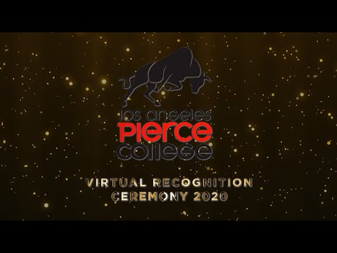 Los Angeles Pierce College Virtual Recognition Ceremony 2020