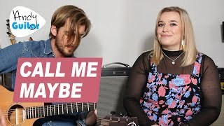 'CALL ME MAYBE' Acoustic Cover + Guitar Lesson Tutorial // Carly Rae Jepsen