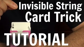 Invisible String Trick Tutorial - Card Tricks Revealed