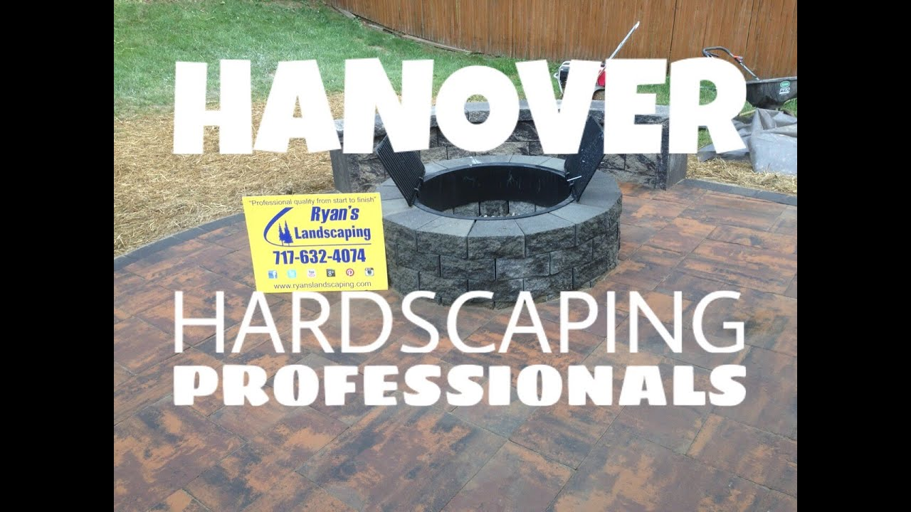Hardscaping Patios & Walls Contruction Hanover, Pa - Ryan's Landscaping -  Professional Contractor - YouTube - Hardscaping Patios & Walls Contruction Hanover, Pa - Ryan's