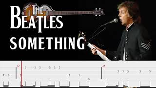 The Beatles - Something (Bass Tabs) By Paul McCartney