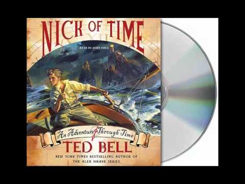 Nick of Time by Ted Bell--Audiobook Excerpt
