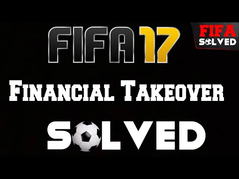FIFA 17 Financial Takeover Solved