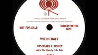 Watch Rosemary Clooney Witchcraft video