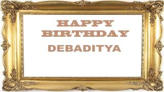 Debaditya   Birthday Postcards & Postales - Happy Birthday