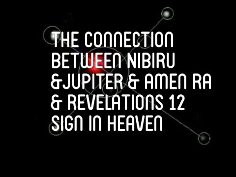 NIBIRU, JUPITER, AMEN-RA AND THE SIGN IN HEAVEN CONNECTION
