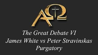 The Great Debate VI - Purgatory - Stravinskas
