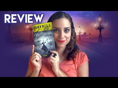 Anastasia The Musical Review Spoilerfree