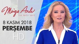 Müge Anlı ile Tatlı Sert 8 Kasım 2018 | Perşembe