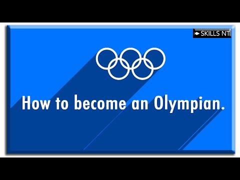 How to become an olympian:: 11 steps
