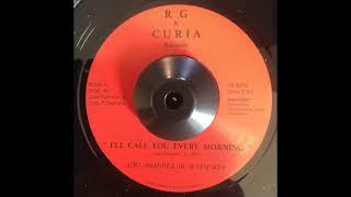 Joel Ramirez Jr  & Fantasy   I'll Call You Every Morning