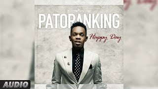 Patoranking: Happy Day | Official Audio Song
