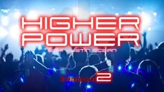 YES! Christian Dubstep Trance EDM Worship / HIGHER POWER Episode 2