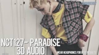 Nct 127- paradise 3d audio (wear headphones)