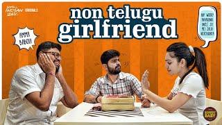 NON TELUGU GIRL FRIEND | Rowdy Baby | Soniya Singh | South Indian Logic
