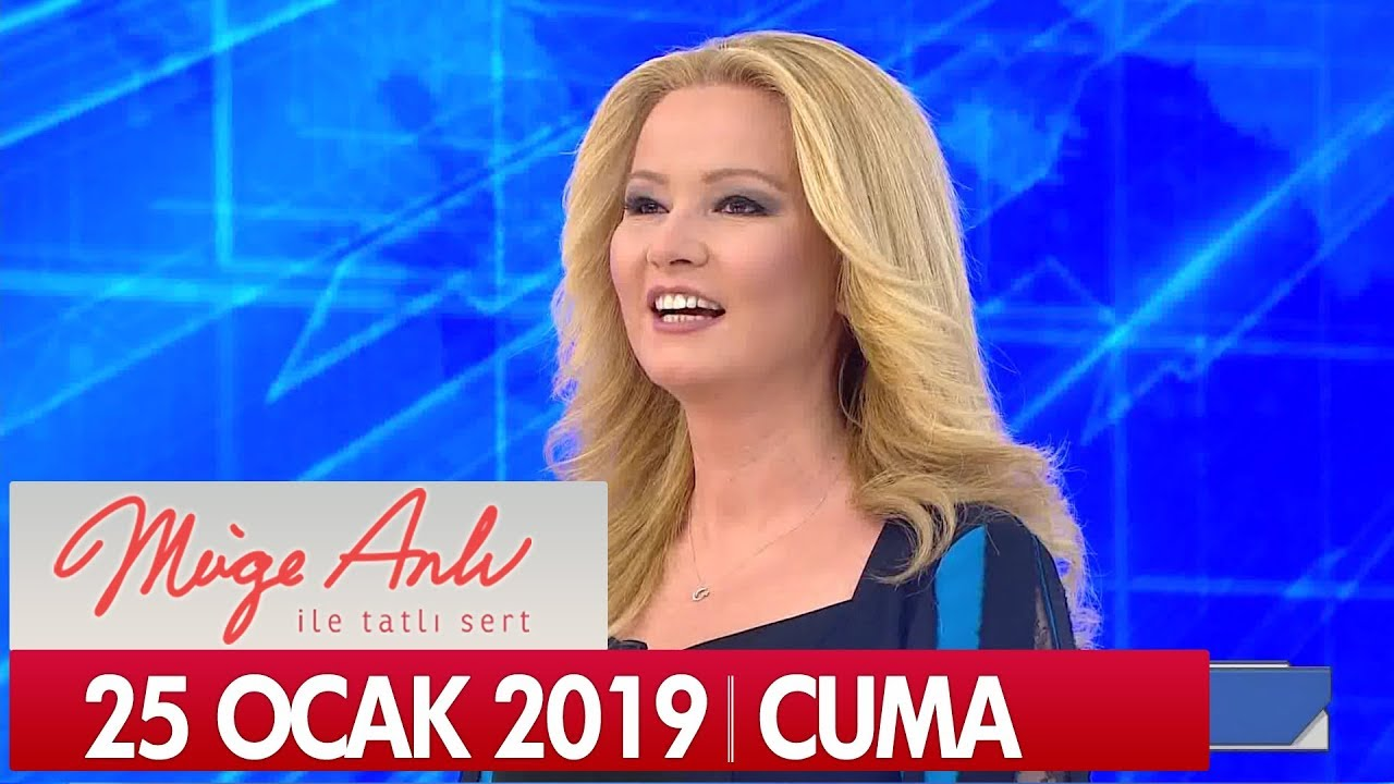 Müge Anlı ile Tatlı Sert 25 Ocak 2019 Cuma - Tek Parça