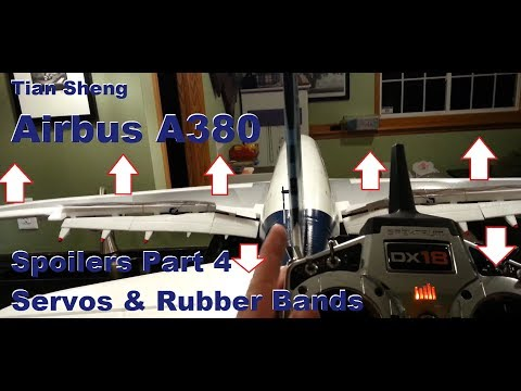 Tian Sheng - Airbus A380 - Spoilers Part 4 - Servos & Rubber Bands