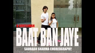 BAAT BAN JAYE DANCE CHOREOGRAPHY I A GENTLEMAN I THE RIGHT MOVES I EASY STEPS I BOLLYWOOD DANCE