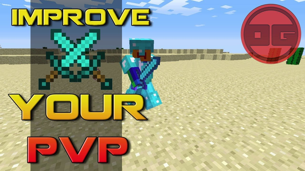 Get Better At Minecraft Pvp