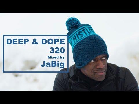 Soulful Deep House Music Lounge Playlist DJ Mix by JaBig - DEEP & DOPE 320