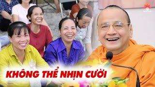Không thể NHỊN CƯỜI với bài pháp thoại cùng Sư Bửu Chánh (tại chùa Quan Âm - Ninh Thuận)