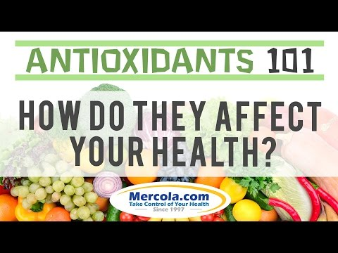 Dr. Mercola: Why Are Antioxidants So Important?