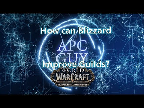 WoW needs to show Guilds a lil'loving!