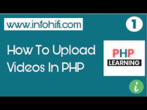 Php: How To Upload Video In Php | Display Video In Php | Upload And Display Videos | Simple Way Tuts
