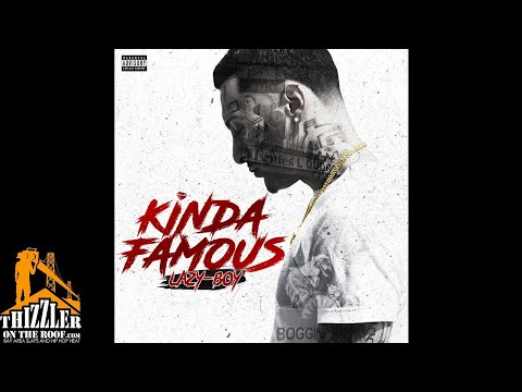 Lazy-Boy ft. Snootie Wild - Kinda Famous (Prod. Nobe Inf Gang & EOTB) [Thizzler.com Exclusive]